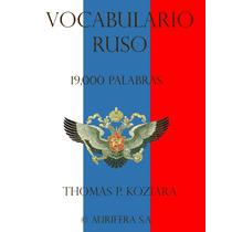 Vocabulario En Ruso 19000 Palabras - Libro Dig