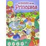 El Mundo De Las Princesas (1.001 Cosas Para Bus Envío Gratis