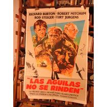 Las Aguilas No Se Rinden. Afiche Cine Original