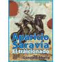 Aparicio Saravia El Traicionado - Gonzalo Abella