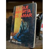Lo Que Importa Es Amar - Carlos Carretto - Espiritualidad