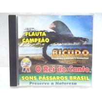 Bicudo Sons Pássaros Brasil Cd Flauta Campeão