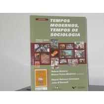 Tempos Modernos Tempos Sociologia Helena Bomeny