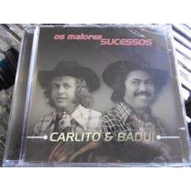 Cd Carlito & Baduí / Os Maiores Sucessos / Frete Grátis