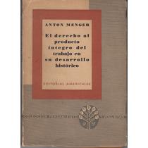 Socialismo Anton Menger Derecho Al Producto Integro Trabajo