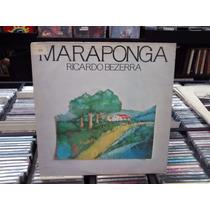 Lp - Maraponga - Ricardo Bezerra - Raro - Fagner/hermeto