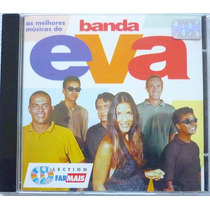 Cd Banda Eva - As Melhores Da Banda Eva (collection Farmais)