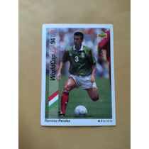 Ramirez Perales Mexico Futbol Usa 94 World Cup Upper Deck