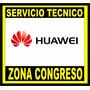 Servicio Tecnico Reparacion Celulares Huawei Especializado!!