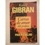 Cartas De Amor Del Profeta - Kahlil Gibran