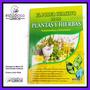 Libro Poder Curativo De Plantas Y Hierbas 100% Naturista