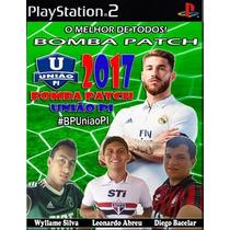 Futebol Bomba Patch 2017 - Ps2 Desbloqueado - Frete Barato