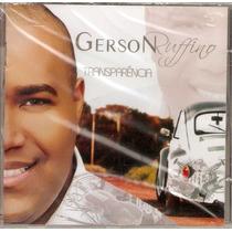 Cd Gerson Ruffino - Transparência - Novo***