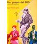 Un Guapo Del 900 / Samuel Eichelbaum (ed. Kapelusz 1976).