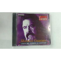 Horacio Guarany Aqui Me Pongo A Cantar - Cd