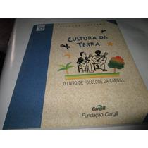Livro Cultura Da Terra Ricardo Azevedo Usado R.646