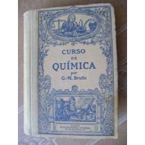 Curso De Quimica. G.m. Bruño. Paris 1938. $399