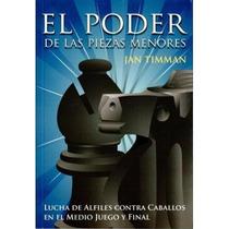 El Poder De Las Piezas Menores - Libro De Ajedrez