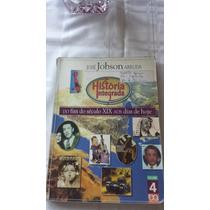 Livro: História Integrada - Volume 4 (josé Jobson Arruda).