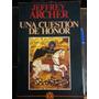 Una Cuestión De Honor - Jeffrey Archer - Grijalbo - 1987