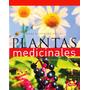 Atlas Ilustrado De Plantas Medicinales