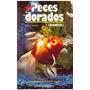 Libro, Mis Peces Dorados De Jack C. Harris