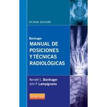Manual De Posiciones Y Tec Radiologicas De Bontrager 8 Ed 1
