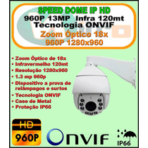 Speed Dome Ip Hd 960p 1.3mp Onvif Zoom 18x Infra 120mt Ip66