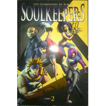 Comic Mexicano Soulkeepers Libro 2