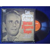 Artesonido: Hernan Figueroa Reye Lp Los Grandes Exitos De...