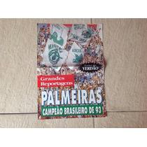Revista Pôster Do Palmeiras Campeão Brasileiro De 1993