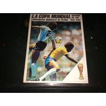 Excelente Libro Historia De Los Mundiales De Futbol