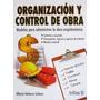 Organizacion Y Control De Obras Para Arquitectos E Ingeniero