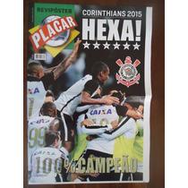 Corinthians Hexa Campeão Brasileiro 2015 Rev. Poster Placar