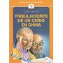 Tribulaciones De Un Chino En China - Julio Verne
