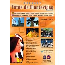Fotos De Montevideo- Uruguay-cd Con 1000 Fotos Y Videos