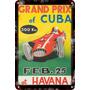 Carteles Antiguos Chapa Gruesa 60x40cm Gran Prix Cuba Au-467