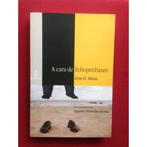 Livro - A Cura De Schopenhauer - Irvin D. Yalom - Ediouro