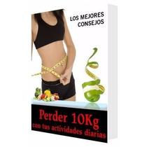 Pierde 10 Kilos Con Tus Actividades Diarias