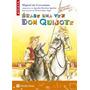 Erase Una Vez Don Quijote - Vicens Vives