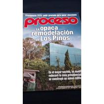 Proceso - La Opaca Remodelación De Los Pinos # 1976 Año 2014