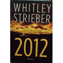 2012 A Guerra Pelas Almas Whitley Striber Frete Gratis