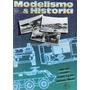 Modelismo & Historia Nº34 - 1/35 1/72 1/48 Revista Maquetas