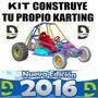Kit Construye Tu Propio Karting 4x4 Nueva Edición 2016