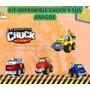 Kit Imprimible Chuck Y Sus Amigos