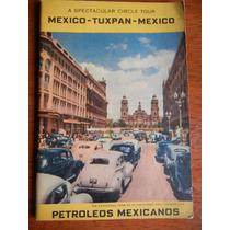 Revista En Inglés De Petroleos Mexicanos Tour México Tuxpan