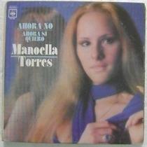 Manoella Torres / Ahora Si 1 Disco Lp Vinilo