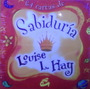 Sabiduría 64 Cartas Louise Hay Gaia Grupal