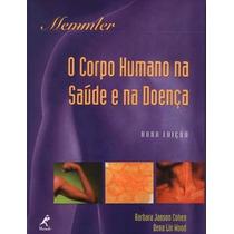 O Corpo Humano Na Saúde E Na Doença 9788520412367 Cohen