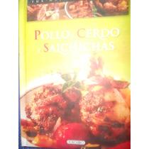 Libro / Pollo, Cerdo Y Salchichas